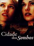Cidade dos Sonhos | filmes-netflix.blogspot.com.br