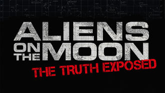 Netflix box art for Aliens on the Moon: The Truth Exposed