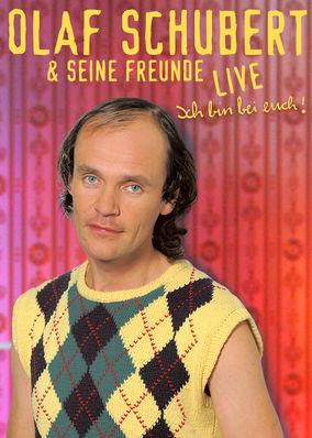 Olaf Schubert Live - Ich bin bei Euch
