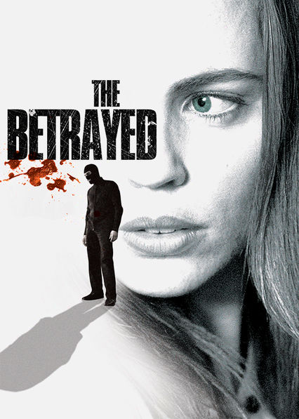 The Betrayed Netflix UK (United Kingdom)