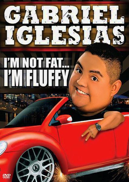 Gabriel Iglesias: I'm Not Fat... I'm Fluffy Netflix BR (Brazil)