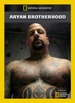 National Geographic: Aryan Brotherhood