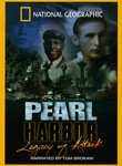 National Geographic: Pearl Harbor: Legacy of Attack Poster