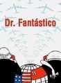 Dr. Fantástico | filmes-netflix.blogspot.com