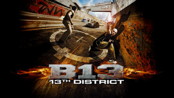 Is District 13 on Netflix?
