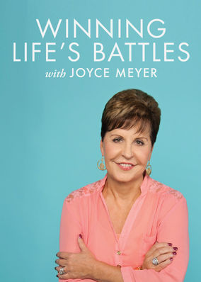Winning Life's Battles with Joyce Meyer - Season 1