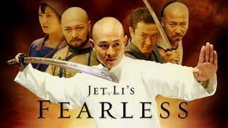 Is Jet Li's Fearless on Netflix?