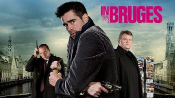 In Bruges (2008) on Netflix in the Netherlands