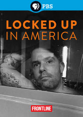 Frontline: Locked Up in America