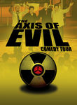 The Axis of Evil Comedy Tour Poster