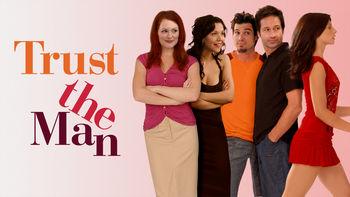 Netflix box art for Trust the Man