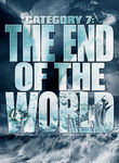 Category 7: The End of the World (2005)