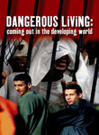 Dangerous Living: Coming Out in the Developing World