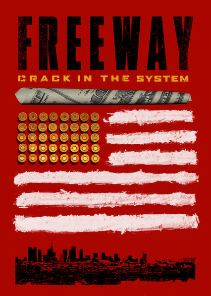 Freeway: Crack in the System Netflix ES (España)