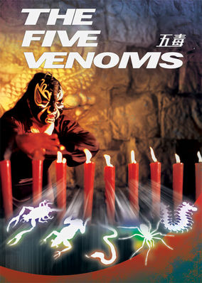 Five Venoms, The