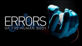Netflix box art for Errors of the Human Body