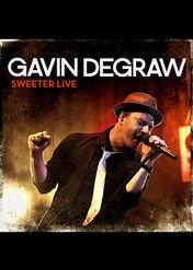 Gavin De Graw - Sweeter Live | filmes-netflix.blogspot.com