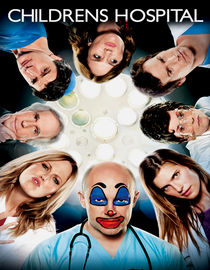 Childrens Hospital: Season 2: The Sultan's Finger: Live