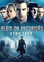 Além da Escuridão - Star Trek | filmes-netflix.blogspot.com