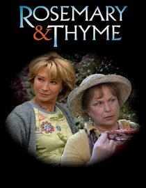 Rosemary & Thyme: Series 2: Up the Garden Path