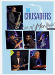 The Crusaders: Live at Montreux 2003 Poster