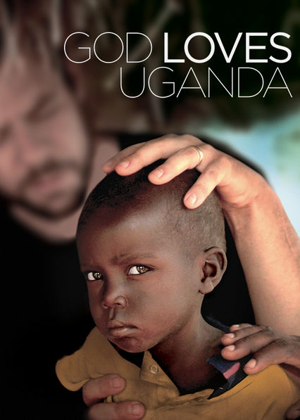 God Loves Uganda Netflix EC (Ecuador)