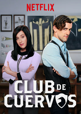 Club de Cuervos - Season 1