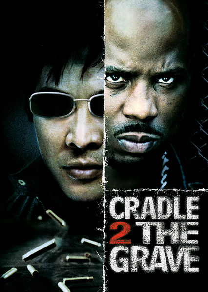 Cradle 2 the Grave Netflix US (United States)
