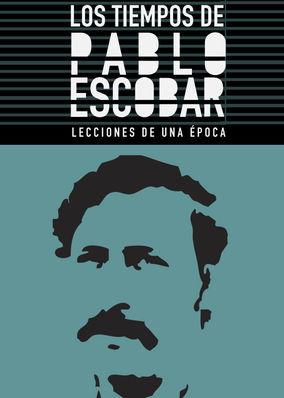 Los tiempos de Pablo Escobar - Season 1