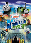 Thomas & Friends: Blue Mountain Mystery Poster
