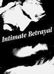 Intimate Betrayal Poster