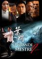 O Grande Mestre 2 | filmes-netflix.blogspot.com