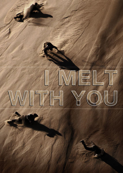 I Melt With You Netflix AR (Argentina)