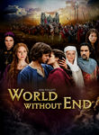 World Without End (2012) [TV]