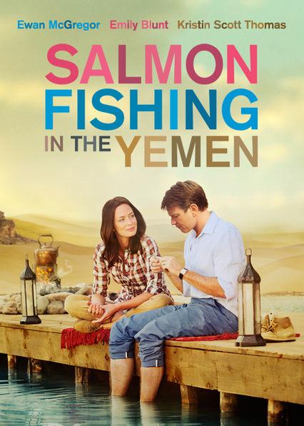 Salmon Fishing in the Yemen Netflix UK (United Kingdom)