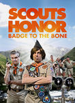 Scouts Honor: Badge to the Bone Poster
