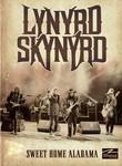Lynyrd Skynyrd: Sweet Home Alabama Poster