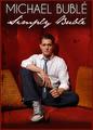 Michael Bublé: Simply Bublé | filmes-netflix.blogspot.com