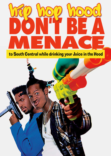 Don't Be a Menace to South Central While Drinking Your Juice in the Hood Netflix ES (España)