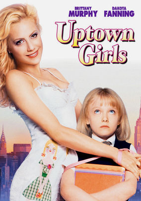 Netflix Box Art for Uptown Girls