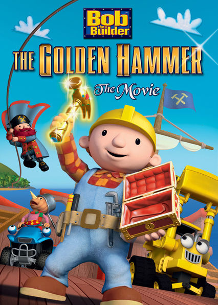 Bob the Builder: Legend of the Golden Hammer Netflix US (United States)