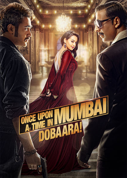 Once Upon ay Time in Mumbai Dobaara! Netflix IN (India)