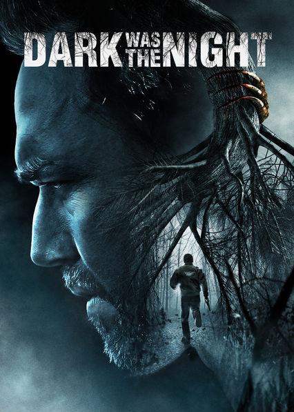 Dark Was the Night Netflix US (United States)