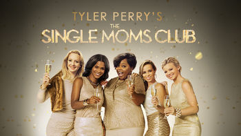 Netflix box art for Tyler Perry's The Single Moms Club
