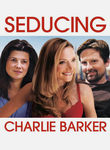 Seducing Charlie Barker