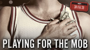 Netflix Box Art for 30 for 30: Playing for the Mob