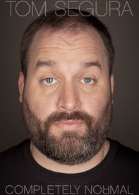 Tom Segura: Completely Normal Netflix AU (Australia)