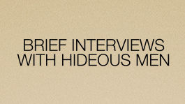 Brief Interviews with Hideous Men | filmes-netflix.blogspot.com