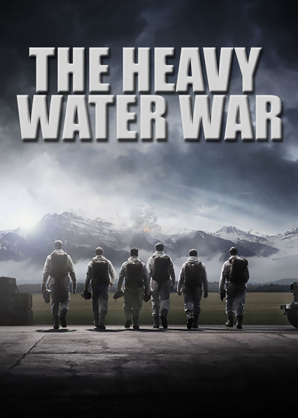 The Heavy Water War Netflix AU (Australia)