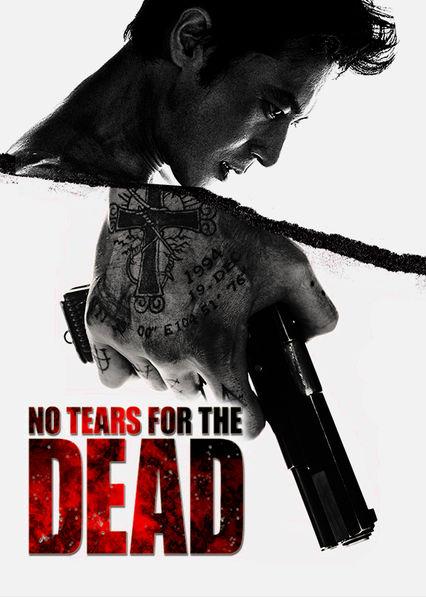 No Tears for the Dead Netflix BR (Brazil)